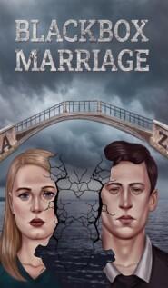 Blackbox Marriage