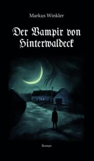 Der Vampir von Hinterwaldeck