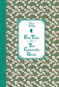 Сказки. Кентервильское привидение \/ Fairy Tales. The Canterville Ghost