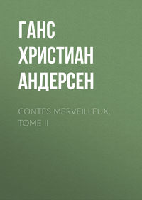 Contes merveilleux, Tome II