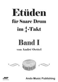 Etüden für Snare Drum im 4\/4-Takt - Band 1