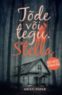 Tõde või tegu I: Stella