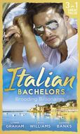 Italian Bachelors: Brooding Billionaires: Ravelli\'s Defiant Bride \/ Enthralled by Moretti \/ The Playboy\'s Proposition