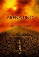 Arena Uno: Mercanti Di Schiavi