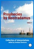 Prophecies by Nostradamus