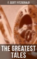 The Greatest Tales of F. Scott Fitzgerald