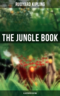 The Jungle Book (Illustrated Edition)