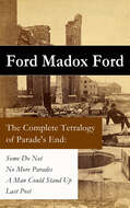 The Complete Tetralogy of Parade\'s End