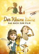 Der kleine Prinz - Das Buch zum Film