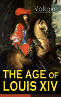 THE AGE OF LOUIS XIV