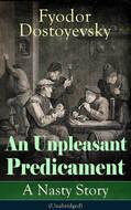 An Unpleasant Predicament: A Nasty Story (Unabridged)