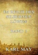 Im Reich des silbernen Löwen Band 3