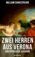 Zwei Herren aus Verona (Zweisprachige Ausgabe: Deutsch-Englisch)