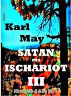 Satan und Ischariot III