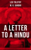 Leo Tolstoy: A Letter to a Hindu