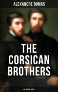 THE CORSICAN BROTHERS (Historical Novel)