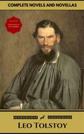 Leo Tolstoy: The Complete Novels and Novellas (Gold Edition) (Golden Deer Classics) [Included audiobooks link + Active toc]