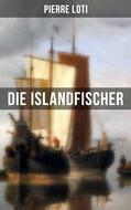 Pierre Loti: Die Islandfischer