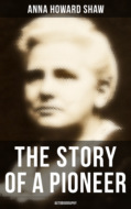 The Story of a Pioneer: Autobiography