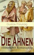 Die Ahnen - Historischer Romanzyklus