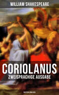 Coriolanus (Zweisprachige Ausgabe: Deutsch-Englisch)