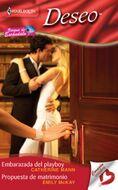 Embarazada del playboy - Propuesta de matrimonio