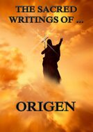 The Sacred Writings of Origen