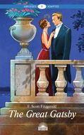 The Great Gatsby. Адаптированная книга для чтения на английском языке. Уровень B1