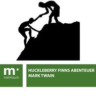 Huckleberry Finns Abenteuer