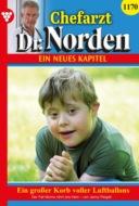 Chefarzt Dr. Norden 1170 – Arztroman