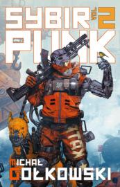 Sybirpunk – tom 2