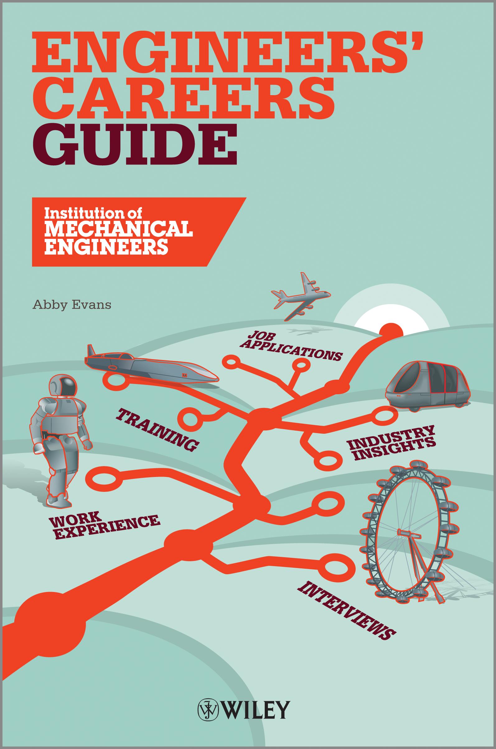 IMechE Engineers\' Careers Guide 2013