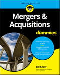 Mergers & Acquisitions For Dummies