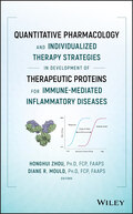 Quantitative Pharmacology and Individualized Therapy Strategies in Development of Therapeutic Proteins for Immune-Mediated Inflammatory Diseases