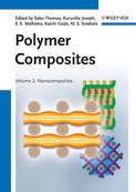 Polymer Composites, Nanocomposites