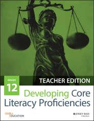 Developing Core Literacy Proficiencies, Grade 12