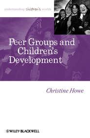 Peer Groups and Children\'s Development