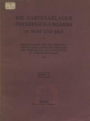 Die Gartenanlagen Osterreich-Ungarns in Wort und Bild. Heft 3