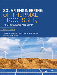 Solar Engineering of Thermal Processes, Photovoltaics and Wind, 5th Edition