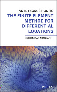 An Introduction to the Finite Element Method for Differential Equations