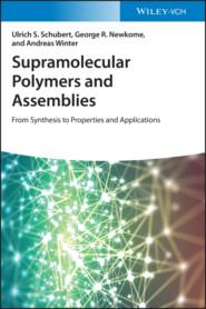 Supramolecular Polymers and Assemblies