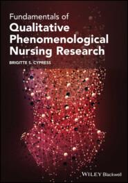 Fundamentals of Qualitative Phenomenological Nursing Research