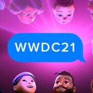 Special! WWDC 2021: iOS 15, macOS Monterey, watchOS 8 и много-много всего