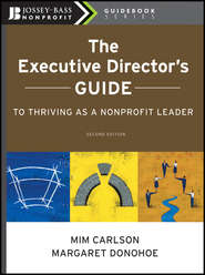 The Executive Director\'s Guide to Thriving as a Nonprofit Leader
